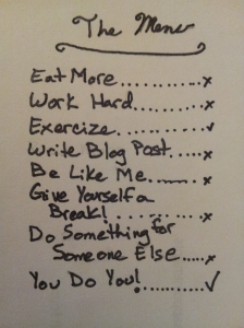I'll start with some Exercise and have the You Do You! as an entre please.